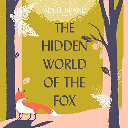 Couverture de The Hidden World of the Fox