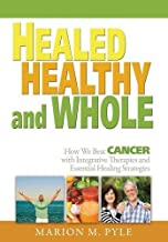 Best healed healthy and whole Reviews