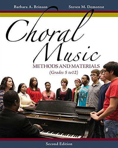 Compare Textbook Prices for Choral Music: Methods and Materials 2 Edition ISBN 9781133599661 by Brinson, Barbara A.,Demorest, Steven M.