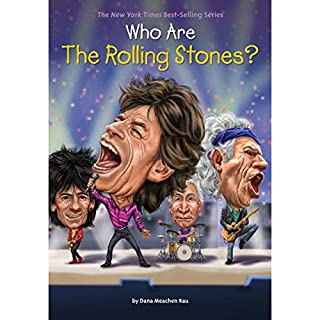 Who Are the Rolling Stones?                   By:                                                                                                                                 Dana Meachen Rau                               Narrated by:                                                                                                                                 Will Damron                      Length: 57 mins     Not rated yet     Overall 0.0