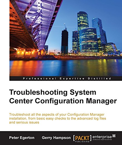 Troubleshooting System Center Configuration Manager (English Edition)