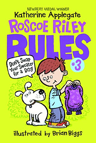 Don't Swap Your Sweater For A Dog (Turtleback School & Library Binding Edition) (Roscoe Riley Rules)