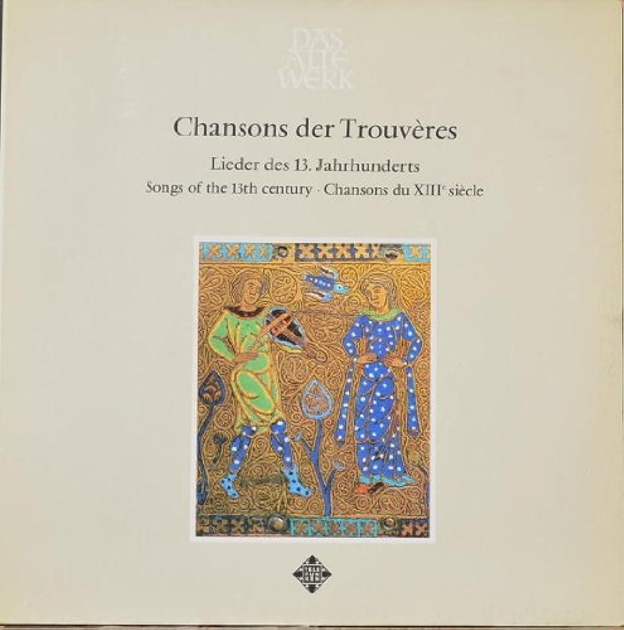 Chansons der Trouveres Chansons du 13th Siecle : Retrowange Novelle; Chanterai por mon coraige; Lasse, pour quoi refusai; De moi doleros vos chant; Biaus m'est estez; Trop est mes jalos; Li joliz temps d'estey