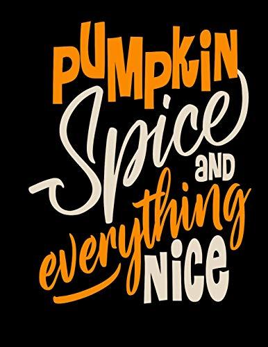 Pumpkin Spice and everything Nice: Rezeptheft für deine Kürbisrezepte Notizbuch