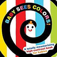 Baby Sees Colors: A totally mesmerizing high-contrast book for babies