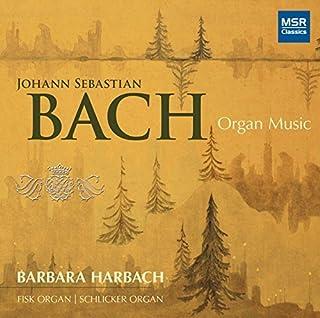 Johann Sebastian Bach: Organ Music - Fantasy & Fugue in G minor BWV542; Prelude & Fugue in C minor BWV546; Prelude & Fugue...