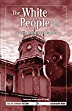 The White People and other stories: Vol.2 of the Best Weird Tales of Arthur Machen