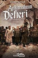 Ankaralinin Defteri - Milli Mücadele Günlügü