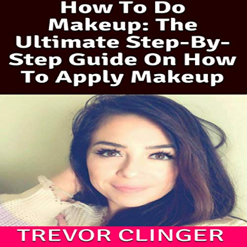 Couverture de How to Do Makeup