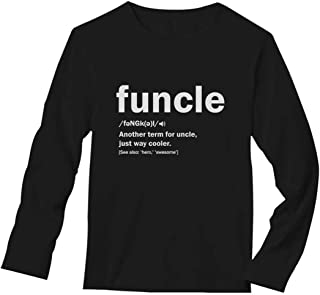 TeeStars - Funny Uncle Funcle Definition Gift for Uncles Long Sleeve T-Shirt