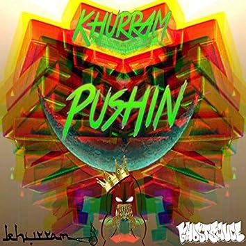 Pushin (feat. GhostSauce)
