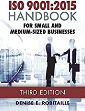 ISO 9001:2015 Handbook for Small and Medium-Sized Businesses, Third Edition