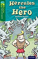 Oxford Reading Tree Treetops Myths and Legends: Level 12: Hercules the Hero (Treetops. Myths and Legends)