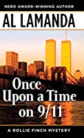 Once Upon a Time On 9/11 (A Rollie Finch Mystery)
