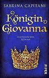 Königin Giovanna: Historischer Roman