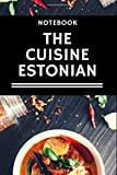 the cuisine Estonian: lined notebook / journal gift / 120 pages 6x9 . soft cover