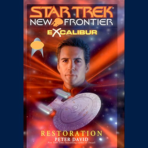 Star Trek, New Frontier     Excalibur: Restoration              By:                                                                                                                                 Peter David                               Narrated by:                                                                                                                                 Joe Morton                      Length: 2 hrs and 58 mins     13 ratings     Overall 4.2