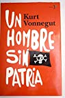 Un Hombre Sin Patria / A Man Without A Country