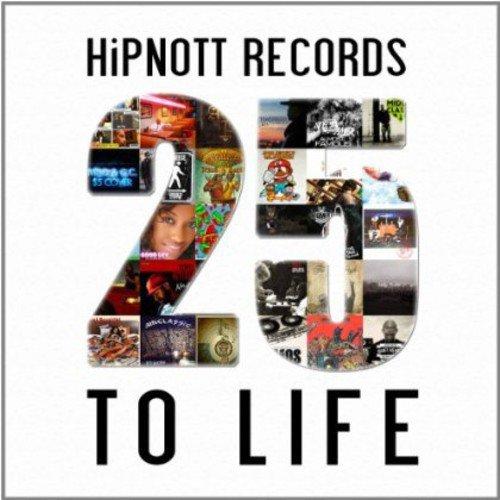 Hipnott Records: 25 To Life