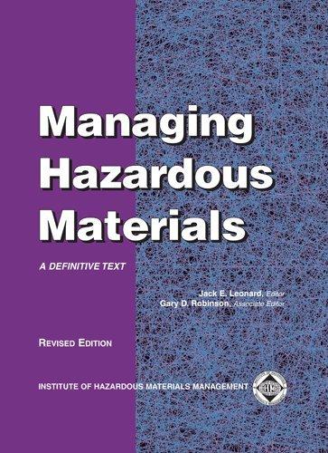 Managing Hazardous Materials: A Definitive Text (Revised)
