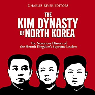 The Kim Dynasty of North Korea audiobook cover art