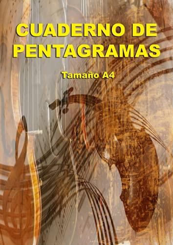 Cuaderno de Pentagramas – Tamaño A4: Portada Musical con Violín. 10 pentagramas por página - Tamaño A4, 120 páginas - Orientación vertical