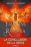L'Empire libéré: Les Faucons de Raverra, T3