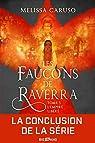 Les faucons de Raverra, tome 3 : L'empire libéré par Caruso