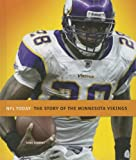 The Story of the Minnesota Vikings (NFL Today (Creative))
