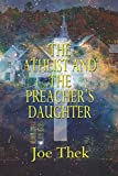 The Atheist and the Preacher's Daughter
