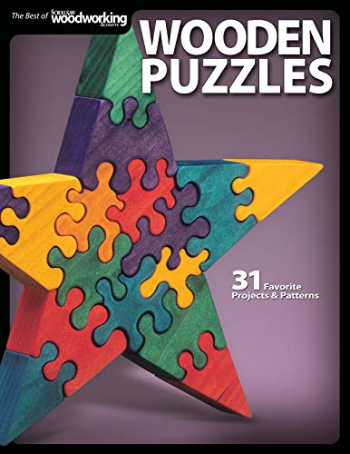 Wooden Puzzles: 31 Favorite Projects and Patterns (Best of Scroll Saw Woodworking & Crafts Magazine) (Scroll Saw Woodworking & Crafts Book)