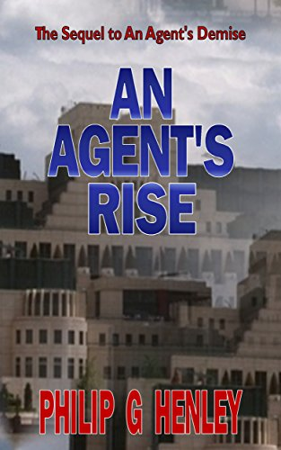 Book: An Agent's Rise (Demise Book 2) by Philip G Henley