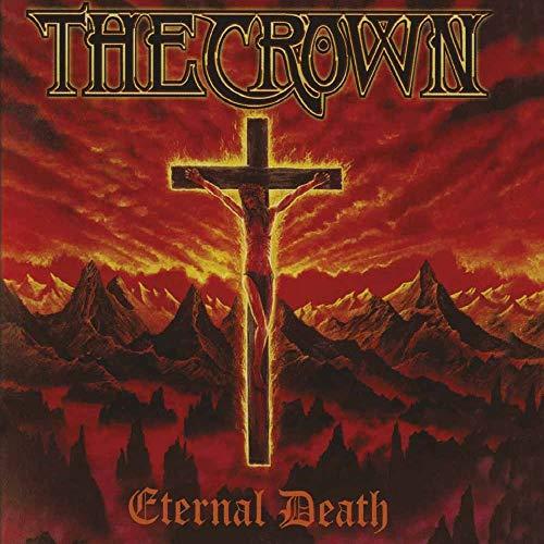 Crown,the: Eternal Death (Digipak) (Audio CD (Standard Version))