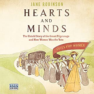 Hearts and Minds                   By:                                                                                                                                 Jane Robinson                               Narrated by:                                                                                                                                 Karen Cass                      Length: 11 hrs and 22 mins     3 ratings     Overall 5.0