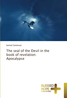 The seal of the Devil in the book of revelation: Apocalypse