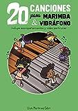 20 Canciones para Marimba y Vibráfono