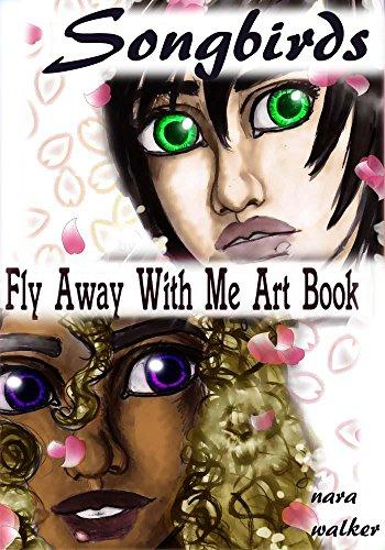 Fly Away with Me Art Book (Songbirds Saga 1) (English Edition)