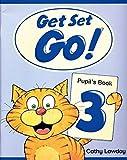 Get Set Go! 3: Pupil's Book: Pupil's Book Level 3 - 9780194351041