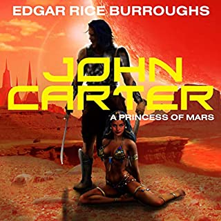 John Carter in 'A Princess of Mars'     Barsoom Series, Book 1              By:                                                                                                                                 Edgar Rice Burroughs                               Narrated by:                                                                                                                                 Scott Brick                      Length: 6 hrs and 44 mins     1,558 ratings     Overall 4.3
