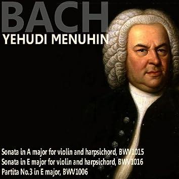Bach: Sonata in A Major; Sonata in E Major; Partita No. 3