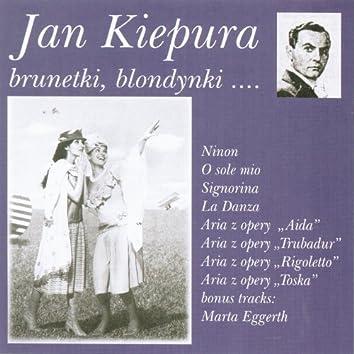 Brunettes, blondes... Brunetki blondynki...