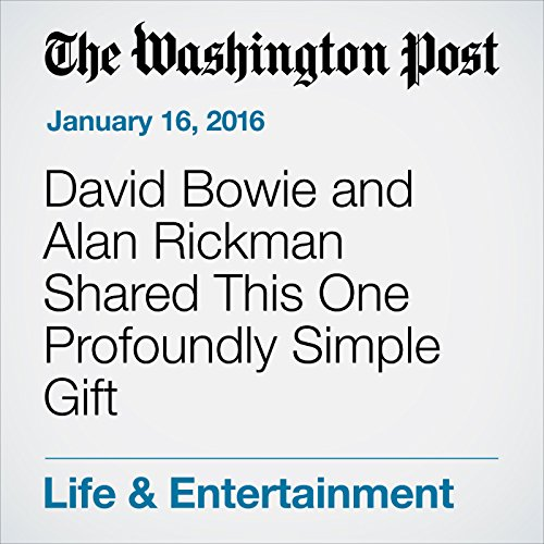 David Bowie and Alan Rickman Shared This One Profoundly Simple Gift audiobook cover art