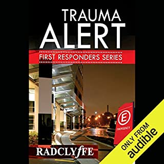Trauma Alert     First Responders, Book 1              By:                                                                                                                                 Radclyffe                               Narrated by:                                                                                                                                 Nicole Vilencia                      Length: 10 hrs and 36 mins     17 ratings     Overall 4.4