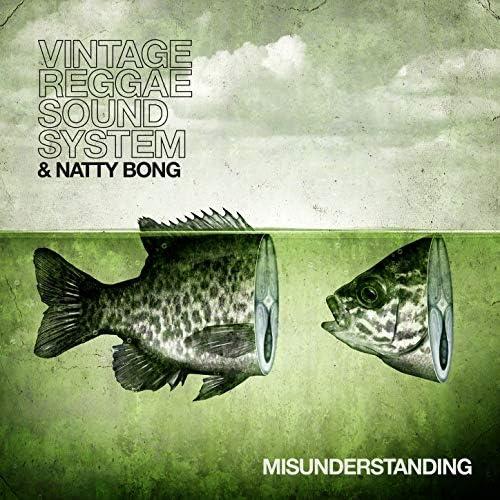 Vintage Reggae Soundsystem & Natty Bong