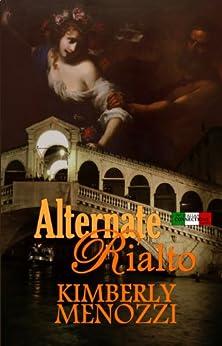 Alternate Rialto (Italian Connections) by [Kimberly Menozzi]