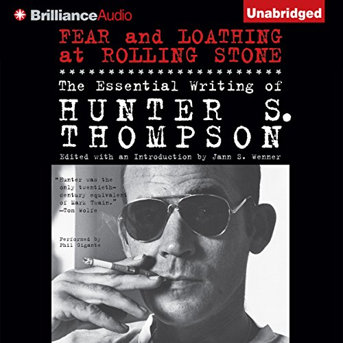 Fear and Loathing at Rolling Stone     The Essential Writing of Hunter S. Thompson              Auteur(s):                                                                                                                                 Hunter S. Thompson                               Narrateur(s):                                                                                                                                 Phil Gigante                      Durée: 17 h et 59 min     5 évaluations     Au global 4,2
