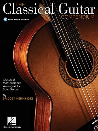 The Classical Guitar Compendium - Classical Masterpieces Arranged For Solo Guitar Bk/Online Audio (GUITARE)
