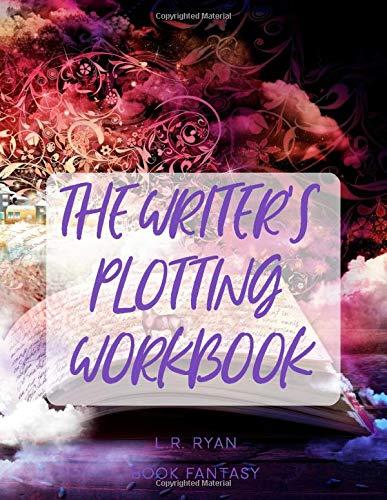 The Writer's Plotting Workbook: Book Fantasy