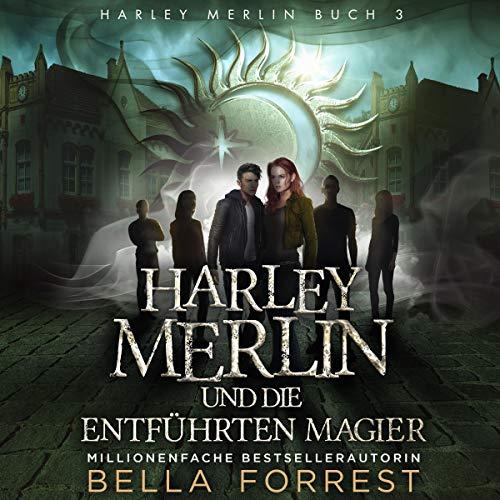 Harley Merlin und die entführten Magier Titelbild