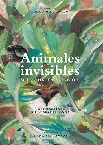 Mito, vida y extinción: Animales invisibles (Coedición con Capitán Swing)